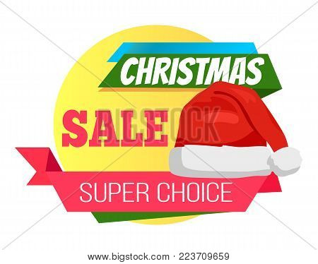 Super choice Christmas sale promo label Santa Claus hat, ribbon with text on background of geometric elements advertisement badge with headwear icon