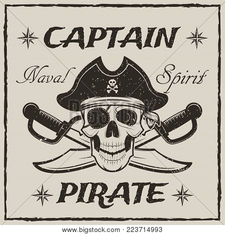 Pirate captain skull and crossed swords vector sketch grunge illustration. Human skull in pirate hat and eyepatch. Vintage logo, tattoo template design.