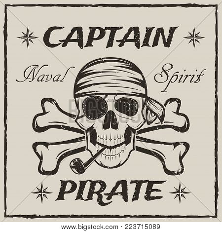Pirate captain skull and crossbones. Vector sketch grunge illustration of human skull wearing bandana and eyepatch with smoking pipe. Vintage logo, tattoo template design.