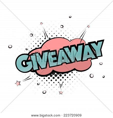 Giveaway pop art print. Gift lettering poster. Win prize modern typography banner.