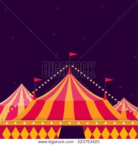 Circus tent at night. Circus show poster with big top on dark background. vector  sc 1 st  Bigstock & Circus Tent Images Illustrations Vectors - Circus Tent Stock ...