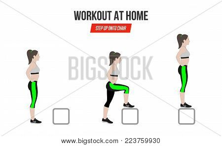 Sport Exercises. Exercise At Home. Step Up Onto Chiar Illustration Of An Active Lifestyle.