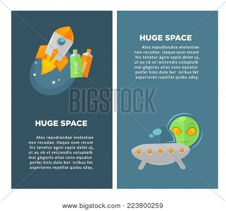 Huge space promotional vertical posters with big spacecrafts. Powerful rocket, tubes with cosmic food, flying saucer and alien head isolated cartoon flat vector illustrations with sample texts.