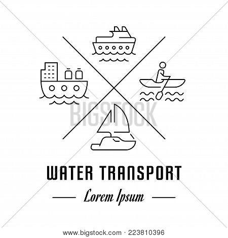 Vector logo water transport. Hipster emblem, label or banner for water transport. Line sign with elements. Concept brand.