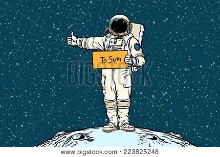 Astronaut hitchhiker rides in the Sun. Pop art retro vector illustration