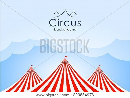 Vector illustration: Circus background with blue sky, clouds and tents.