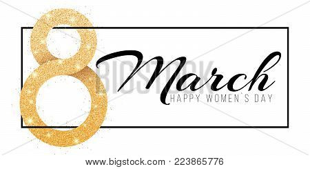 Greeting card for March 8. Happy women's day. Big number 8 from golden glitters. Black banner frame with text. luxurious gold banner. Poster for 8 march. Vector illustration