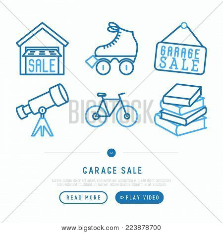 Garage sale concept. Thin line icons: garage, signboard, telescope, bicycle, books, rollers. Modern vector illustration, web page template.