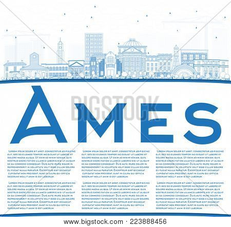 Outline Ames Iowa Skyline with Blue Buildings and Copy Space. Business Travel and Tourism Illustration with Historic Architecture.