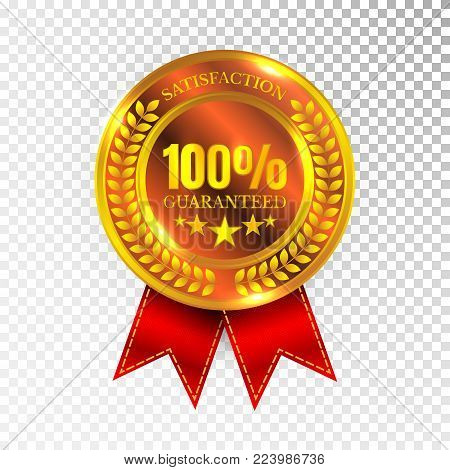100 percent Satisfaction Guaranteed Golden Medal Label Icon Seal Sign Isolated on White Background. Vector.