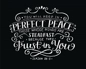 Hand lettering You will keep in perfect peace those whose minds are steadfast because they trust in you. Isaiah. Christian poster. Scripture. Modern calligraphy. Quote. Bible verse. Graphics. Vintage poster