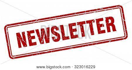 Newsletter Stamp. Newsletter Square Grunge Sign. Newsletter