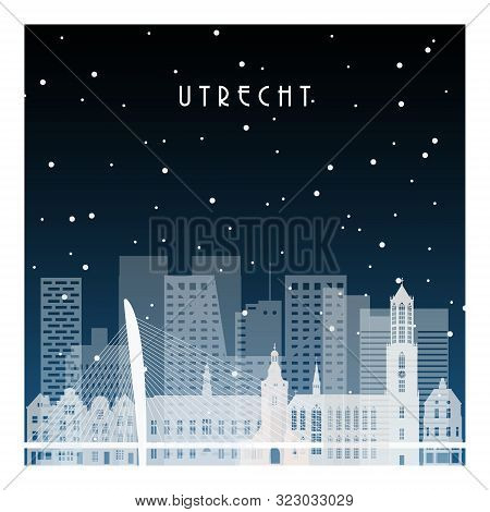 Winter Night In Utrecht. Night City In Flat Style For Banner, Poster, Illustration, Background.