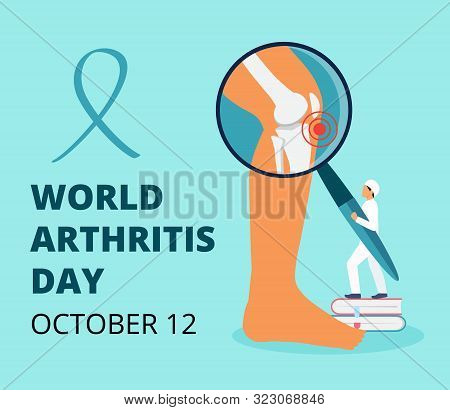 World Arthritis Day In October. Tiny Doctors Treat Rheumatism, Osteoarthritis. Healthcare Flat Conce