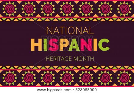 National Hispanic Heritage Month celebrated from 15 September to 15 October USA. Latino American ornament vector poster