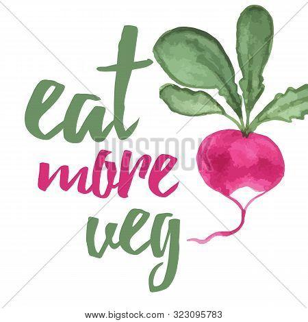 Typographic Banner With Hand Drawn Radish. Eat More Veg.