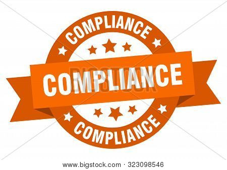 Compliance Ribbon. Compliance Round Orange Sign. Compliance