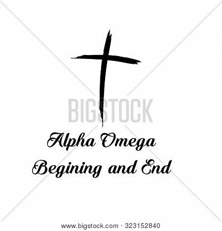 Alpha Omega, Beginning And End, Christian Faith, Typography For Print Or Use As Poster, Card, Flyer