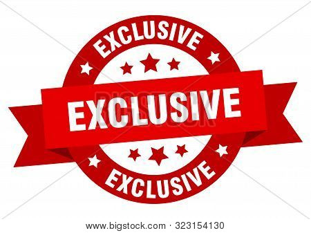 Exclusive Ribbon. Exclusive Round Red Sign. Exclusive