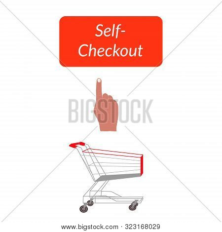 Concept Illustration Of Self Checkout. Market Cart And Hand Painted On Red Self Checkout Template. C