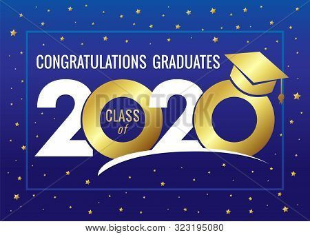 Graduating Class Of 2020 Vector Illustration. Class Of 20 20 Congratulations Design Graphics For Dec