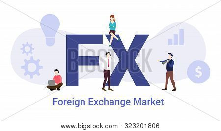 Fx Foreign Exchange Market Concept With Big Word Or Text And Team People With Modern Flat Style - Ve