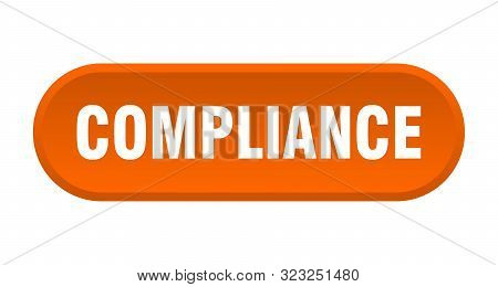 Compliance Button. Compliance Rounded Orange Sign. Compliance