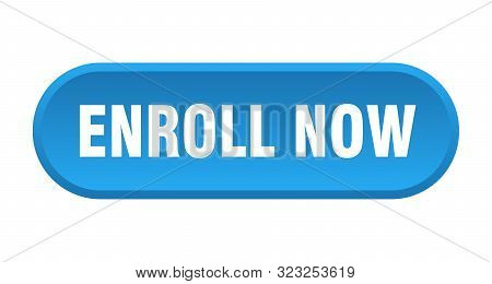 Enroll Now Button. Enroll Now Rounded Blue Sign. Enroll Now