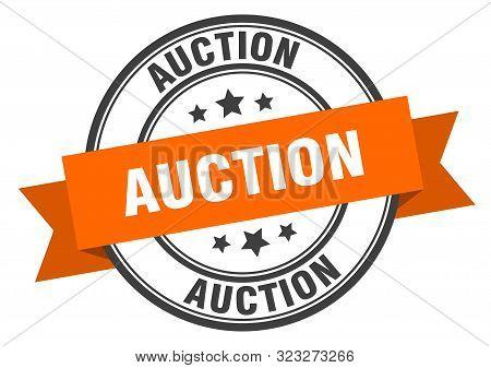 Auction Label. Auction Orange Band Sign. Auction