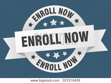 Enroll Now Ribbon. Enroll Now Round White Sign. Enroll Now