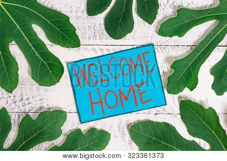 Writing note showing Welcome Home. Business photo showcasing Expression Greetings New Owners Domicile Doormat Entry. poster