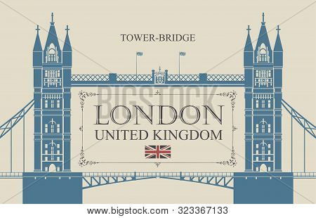 Vector Banner Or Postcard With Famous Tower-bridge In London, Uk. Retro Postcard With A British Flag