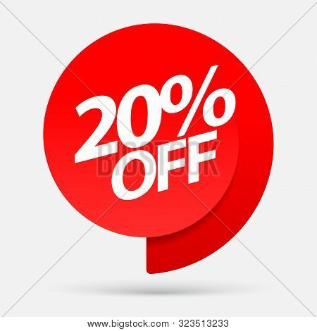 Sale Of Special Offers. Discount With The Price Is 20 . An Ad With A Red Tag For An Advertising Camp