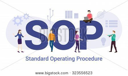 Sop Standard Operating Procedure Concept With Big Word Or Text And Team People With Modern Flat Styl