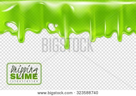 Dripping Green Slime. Slimy Toxic Drips Isolated, Goo Flow And Mucus Fluid. Liquid Decoration Border