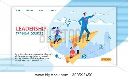 Informative Banner Leadership Training Courses. Male Chief Stands On Paper Airplane And Indicates Di
