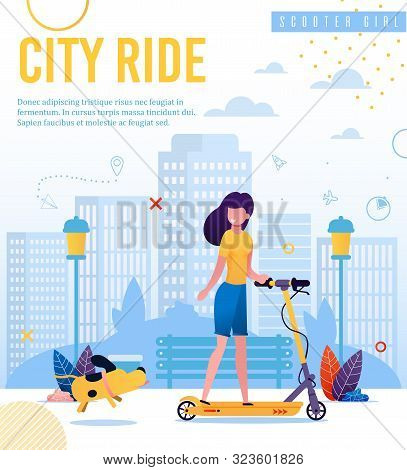 Banner Advertising Active Lifestyle, Eco Vehicle. City Ride Lettering. Cartoon Scooter Girl Walking