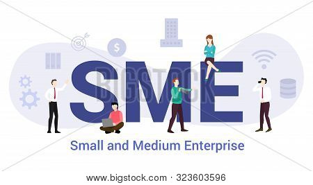 Sme Small And Medium Enterprise Concept With Big Word Or Text And Team People With Modern Flat Style