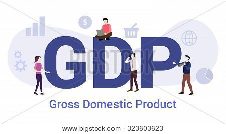 Gdp Global Domestic Product Concept With Big Word Or Text And Team People With Modern Flat Style - V