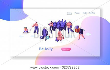 Greetings and Festive Season Event Website Landing Page. Happy Citizen in Warm Clothes Prepare for Winter Holidays Carrying Christmas Tree Buying Gifts Web Page Banner Cartoon Flat Vector Illustration poster