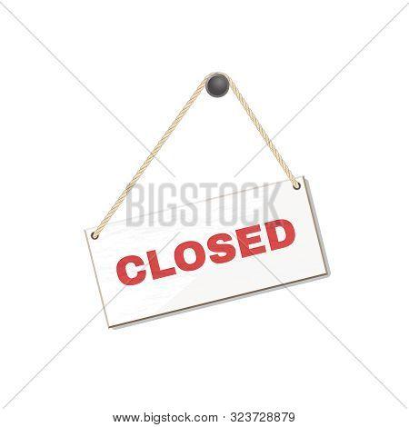 Hanging Shop Door Sign Closed. Vector Illustration.