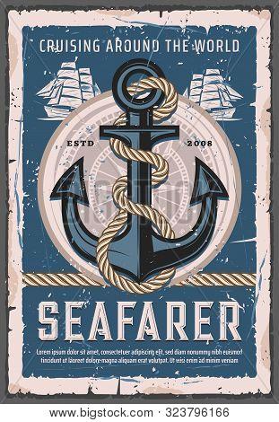 Seafarer Sailings, Nautical Cruises And Retro Anchor With Rope. Vector Marine Ship, Sailboat Trips.