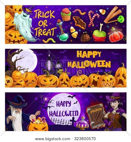 Halloween Pumpkins, Trick Or Treat Sweets And Spooky Ghosts Vector Banners. Horror Night Bats, Witch
