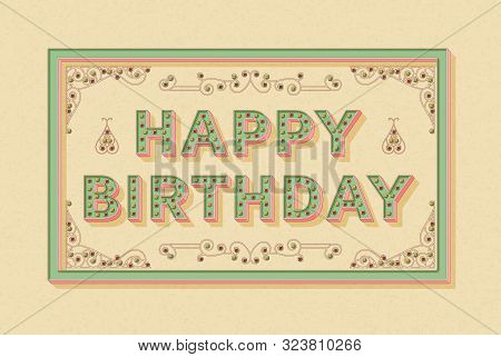Happy Birthday Background Template With Retro Stylized Typography. 3d Font With Colored Buttons, Orn