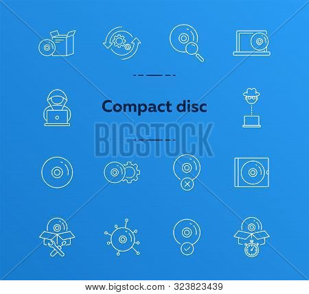 Compact Disc Icons. Set Of Line Icons. Unavailable Cd, Setting Sd, Download From Cloud. Software Pro