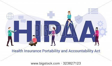 Hipaa Health Insurance Portability And Accountability Act Concept With Big Word Or Text And Team Peo