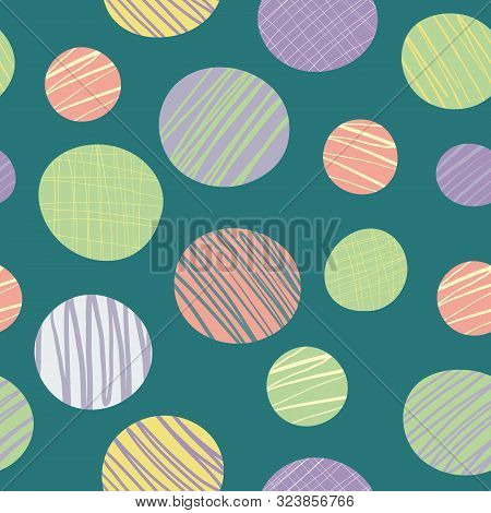 Quirky Abstract Doodle Textured Circles In Green, Pink, Purple And Yellow. Seamless Vector Pattern O