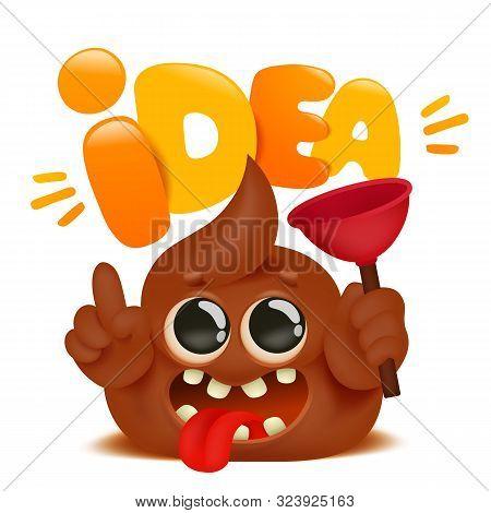 Stinky Poop Cartoon Emoji Character. Motivation Comic Card. Vector Illustration