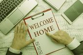 Handwriting text Welcome Home. Concept meaning Expression Greetings New Owners Domicile Doormat Entry. poster