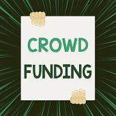 Handwriting text writing Crowd Funding. Concept meaning Fundraising Kickstarter Startup Pledge Platform Donations Two hands holding big blank rectangle up down Geometrical background design. poster